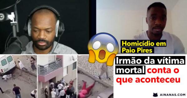 Irmão do rapaz MORTO A TIRO em Paio Pires esclarece o que aconteceu