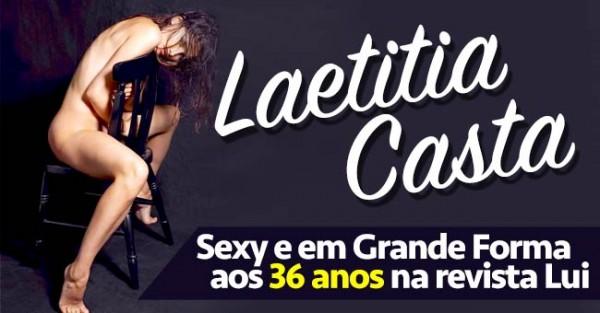 Laetitia Casta Fantástica aos 36 Anos na Revista Lui