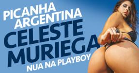 CELESTE MURIEGA: Morena Super Gostosa na Playboy
