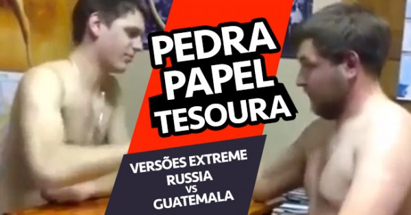 Pedra Papel Tesoura PARA DUROS!!! Russia Vs. Guatemala