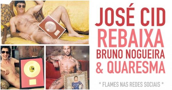 JOSÉ CID rebaixa Bruno Nogueira e Quaresma