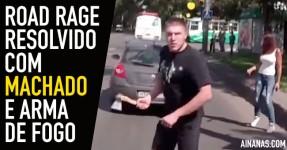 Tiros e Machado em Episódio Surreal de ROAD RAGE