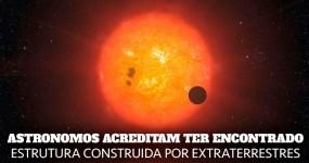 Astronomos Pensam Ter Encontrado Mega Estrutura Extraterrestre