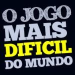 O JOGO MAIS DIFICIL DO MUNDO