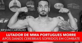 MORREU Lutador de MMA Português João Carvalho