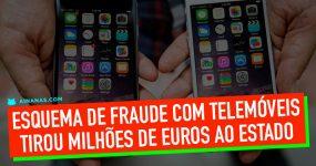 Esquema de Fraude com Telemóveis Tirou Milhões de Euros ao Estado