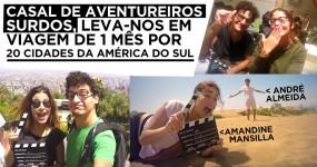 As Aventuras de um Casal de Surdos Durante 1 mês por 20 Cidades da América do Sul