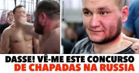DASSE! Vê-me este CONCURSO DE CHAPADAS na Russia