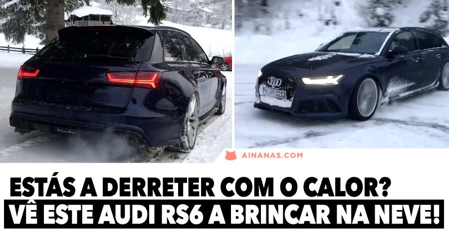 Estás a derreter com o calor? Vê este AUDI RS6 a brincar na neve!