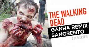 "REMIX SANGRENTO de ""The Walking Dead"" é Fenomenal"