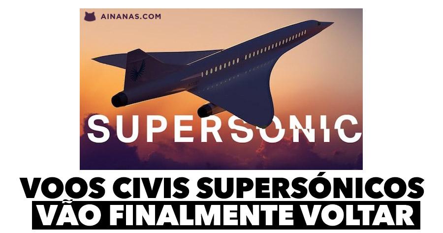 Voos civis SUPERSÓNICOS vão finalmente voltar