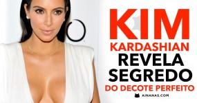 KIM KARDASHIAN Revela Segredo do DECOTE PERFEITO