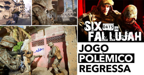 Após 12 anos JOGO POLÉMICO REGRESSA: Six Days in Fallujah