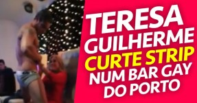 Teresa Guilherme Recebe STRIP num Bar Gay do Porto