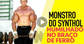 Monstro do Synthol Humilhado no Braço de Ferro