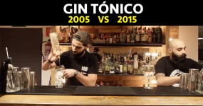 GIN TÓNICO: 2005 vs 2015