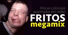 FRITOS MEGA MIX: Compilação de Mocas Épicas