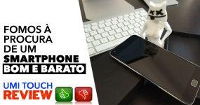 UMI TOUCH: Um Smartphone BOM e BARATO