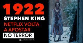 Terror de STEPHEN KING volta à Netflix com 1922