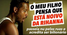 Este gajo acredita ser BILIONÁRIO e noivo da Rihanna