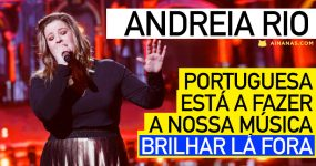 ANDREIA RIO: Portuguesa está a fazer a nossa música brilhar lá fora