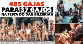 485 Gajas para 37 Gajos na festa do Dan Bilzerian