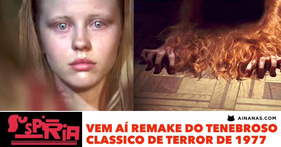 SUSPIRIA: vem aí remake do tenebroso clássico de terror de 1977