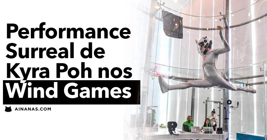 Performance SURREAL de Kyra Poh nos Wind Games