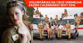 Voluntárias da CRUZ VERMELHA Fazem Calendário Sexy 2016