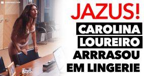 CAROLINA LOUREIRO Arrrasou em Lingerie na Novela da SIC