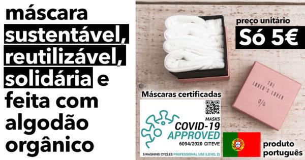 Máscaras Portuguesas SUSTENTÁVEIS e certificadas pelo Citeve