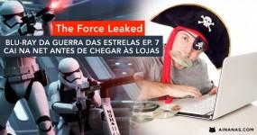 Blu-ray de STAR WARS: THE FORCE AWAKENS já está na net antes de Chegar às Lojas