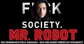 MR ROBOT: Das Melhores Séries do Momento