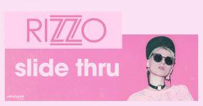 RIZZO – SLIDE THRU: o verão já vai a meio mas ainda há tempo para um hit!