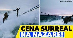 CENA SURREAL filmada na Nazaré