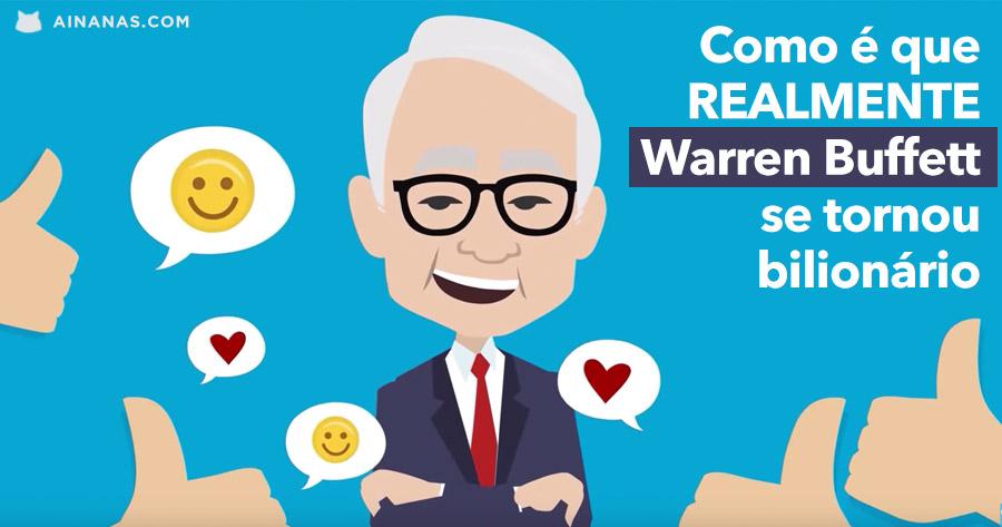 Como é que Waren Buffett REALMENTE se Tornou Bilionário?