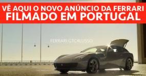 Novo Anúncio da FERRARI Gravado em PORTUGAL Está Brutal!!
