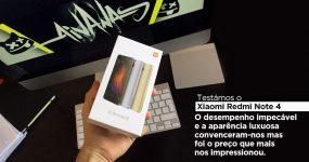 Xiaomi Redmi Note 4: Incrível relação qualidade preço