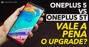 ONEPLUS 5 vs ONEPLUS 5T : Vale a pena o Upgrade?