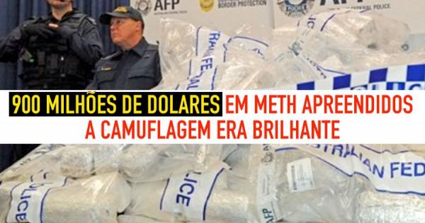 Foram encontrados 900 Milhões de Dolares em METH Brilhantemente Disfarçada