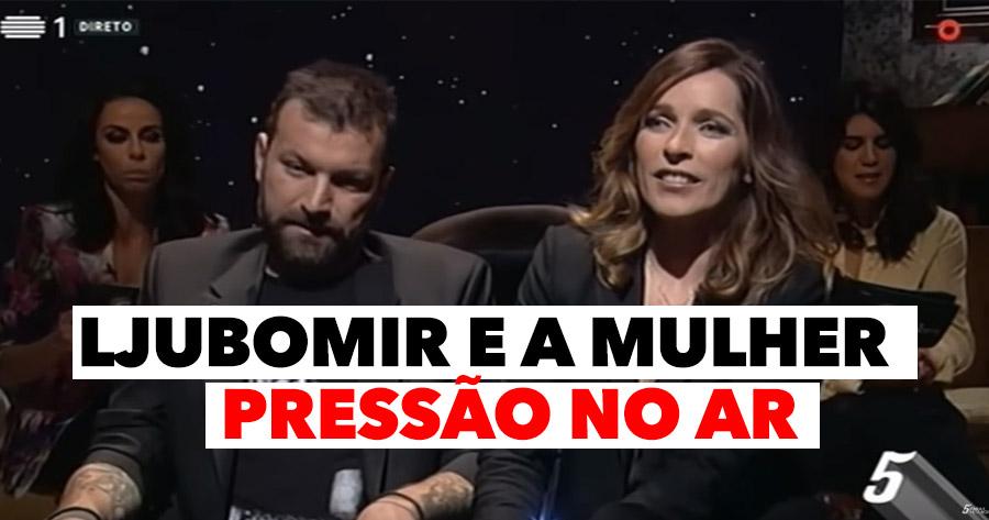 """AGRESSIVO: Ljubomir e a mulher sujeitos ao """"tratamento"""" do 5PMN"""