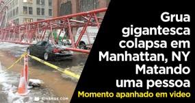 Grua Gigantesca Cai em Nova York Matando uma Pessoa