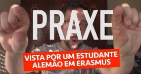 A PRAXE vista por um Estudante Alemão em Erasmus
