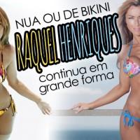 Raquel Henriques Nua ou de Bikini.. Sempre FIT!