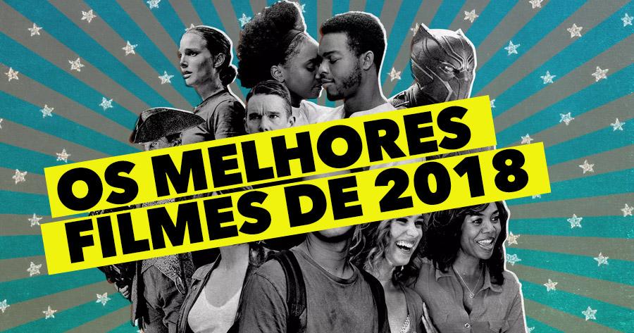 Os MELHORES FILMES de 2018