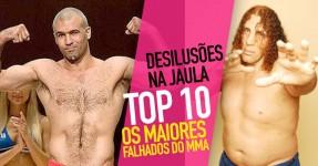 Os 10 Maiores FALHADOS da História do MMA