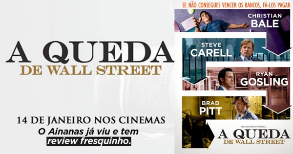 A QUEDA DE WALL STREET ( The Big Short )