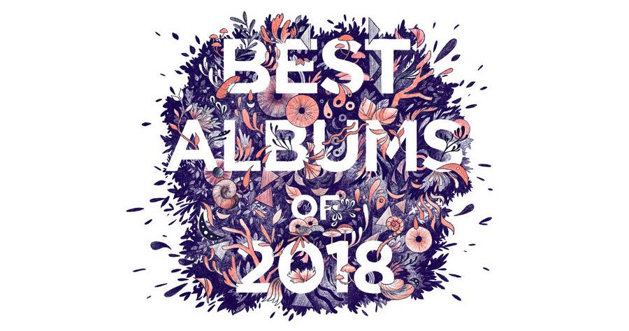 OS 50 MELHORES álbuns de música de 2018