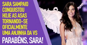 SARA SAMPAIO Conquistou as Asas da Victoria's Secret