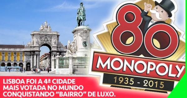 Lisboa Conquistou Lugar de Luxo no Monopoly Mundial